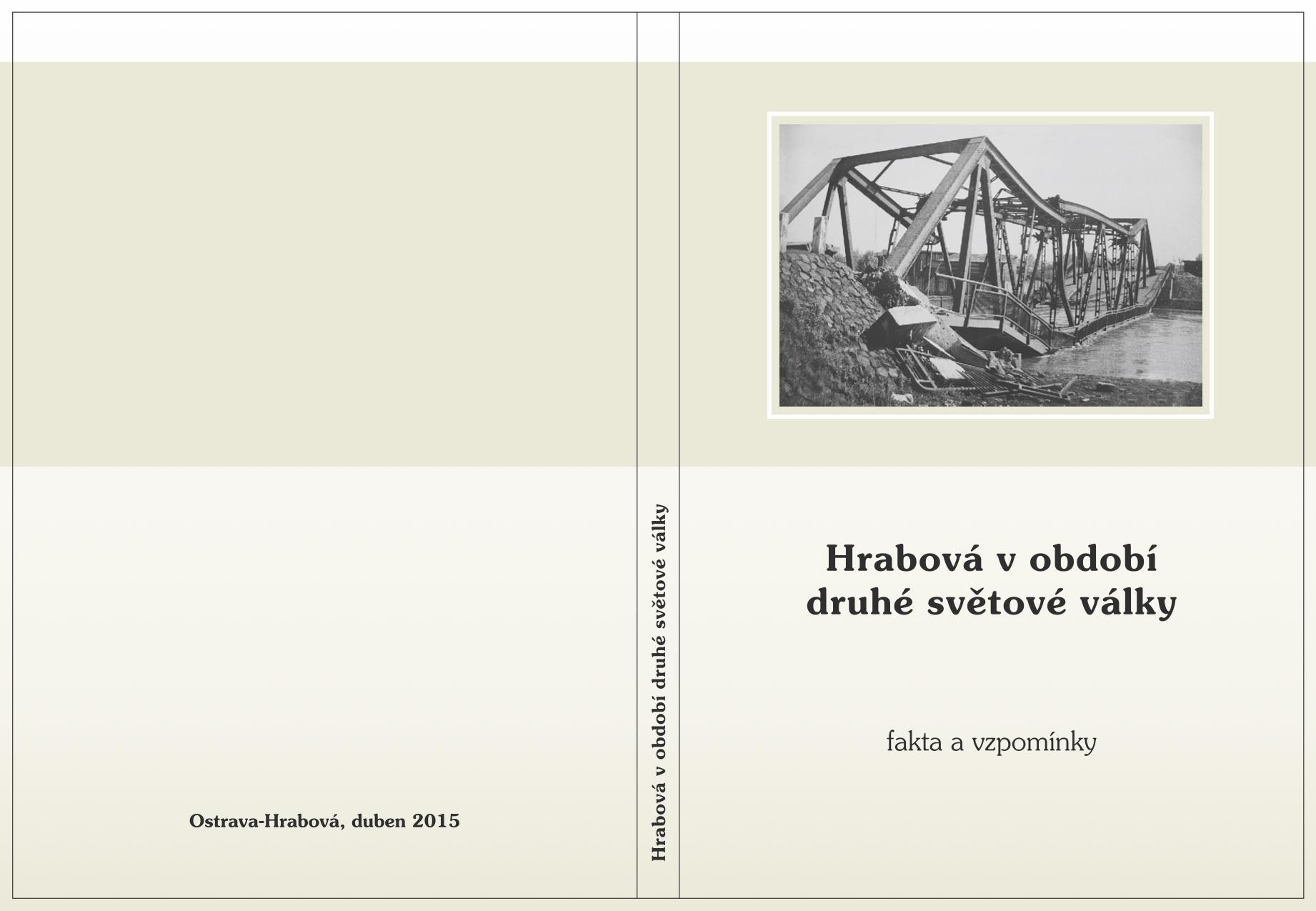 Publikace Hrabová vobdobí druhé světové války dostupná veřejnosti