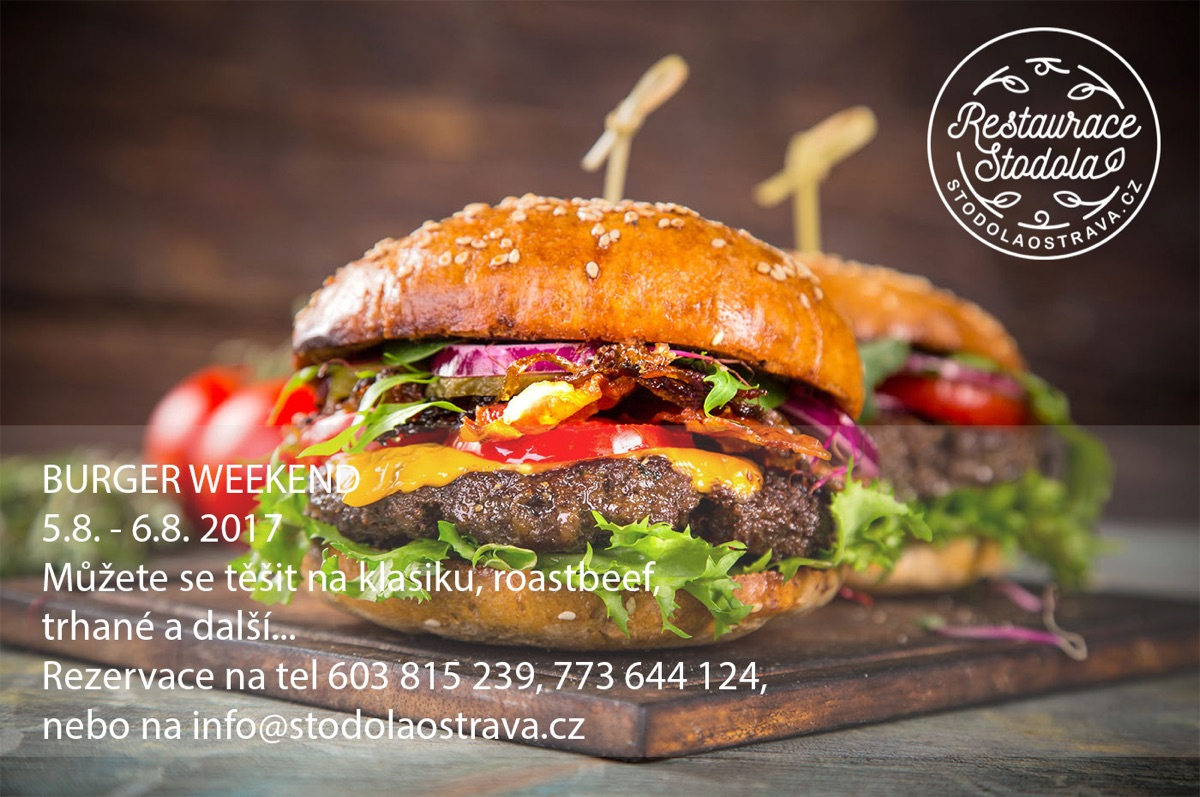 Burgerweekend ve Stodole – 5.-6.8.2017
