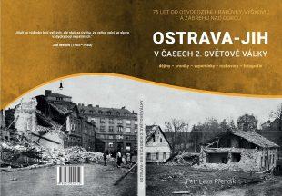(Aktualizováno) Publikace: Ostrava-Jih včasech druhé světové války