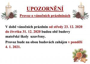 Provoz MŠ o vánočních prázdninách